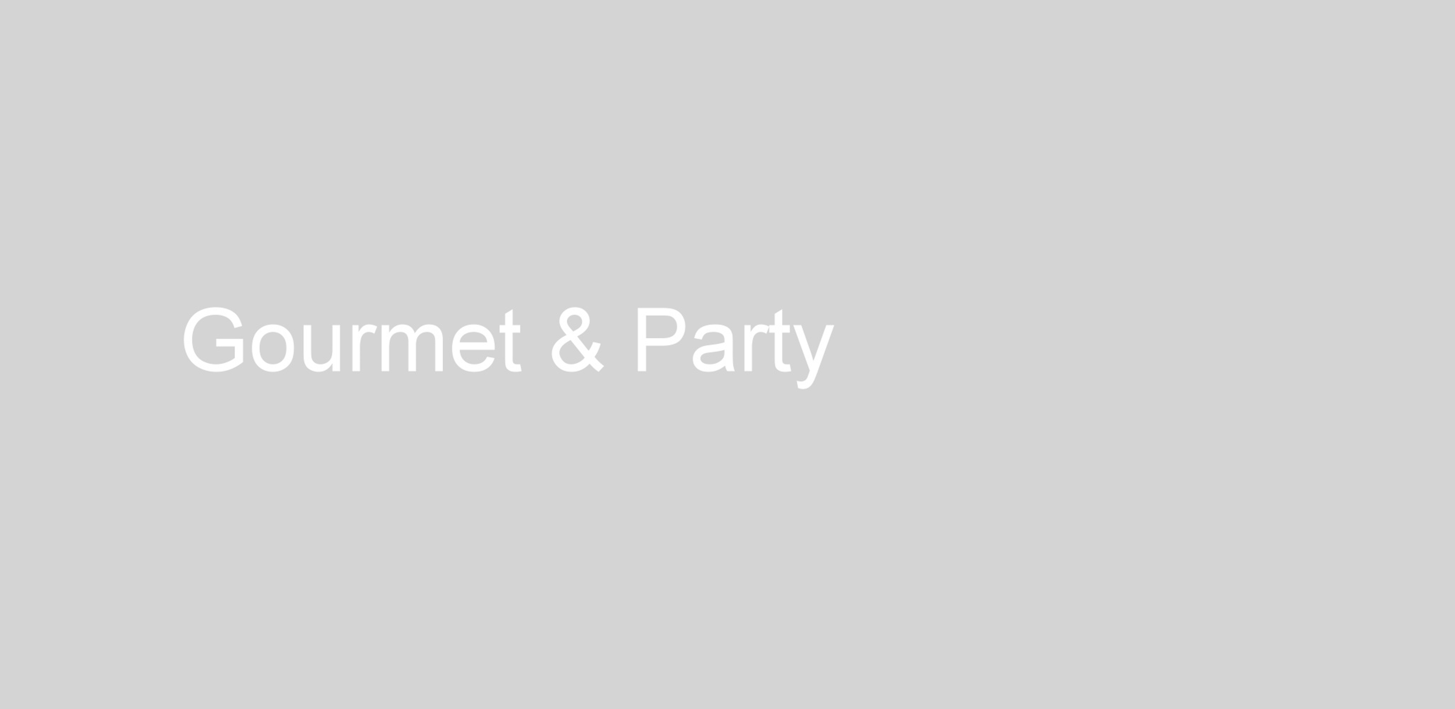Gourmet_and_Party